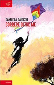 """Copertina del libro """"Correre oltre me"""" di Samuela Baiocco"""